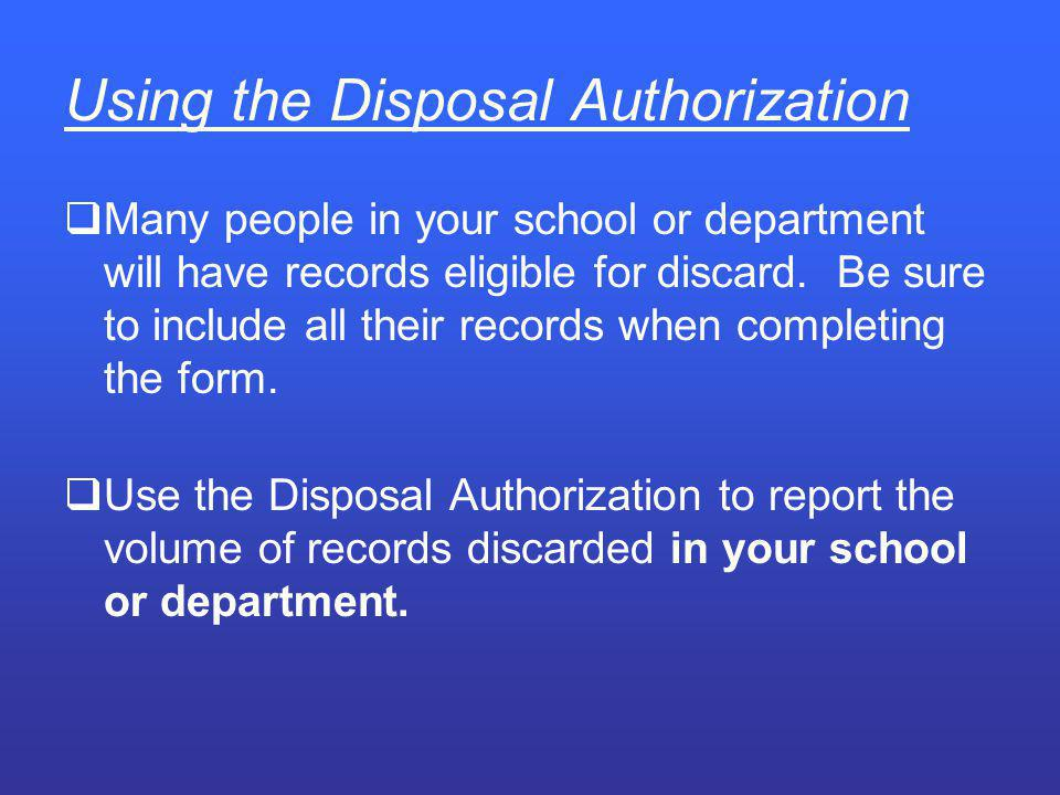 Using the Disposal Authorization