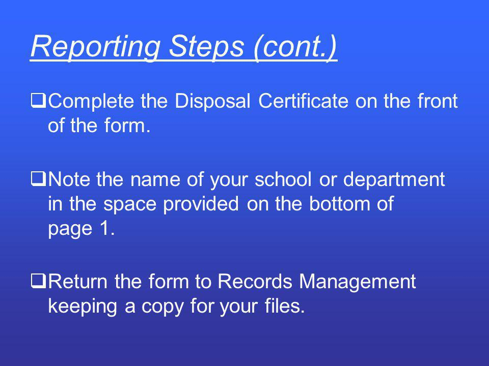 Reporting Steps (cont.)