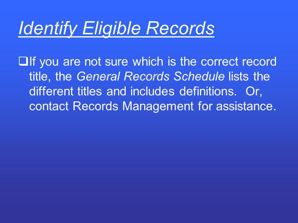 Identify Eligible Records