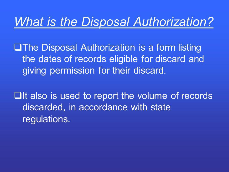 What is the Disposal Authorization