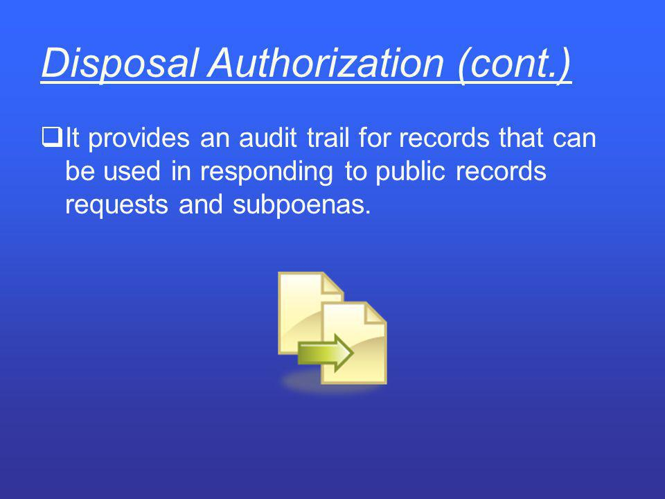 Disposal Authorization (cont.)