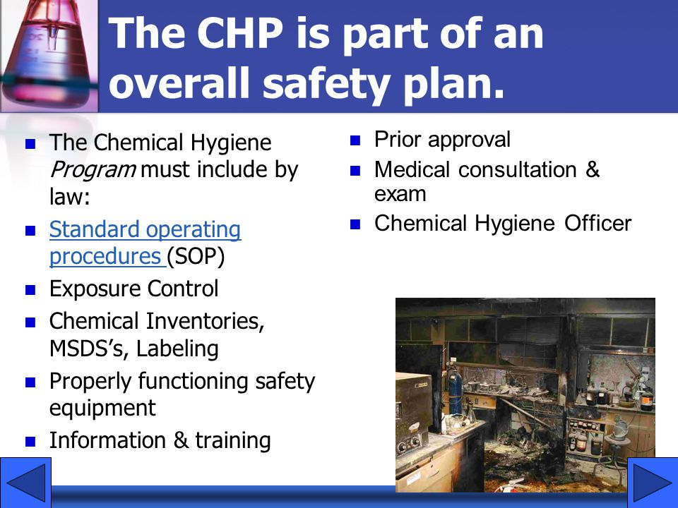 The CHP is part of an overall safety plan.