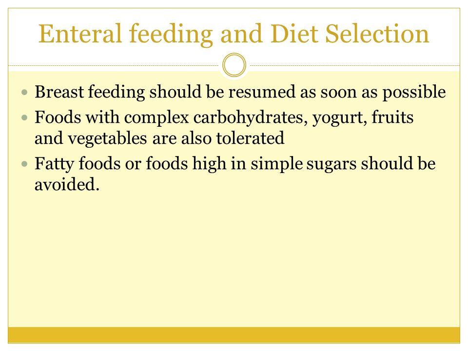 Enteral feeding and Diet Selection
