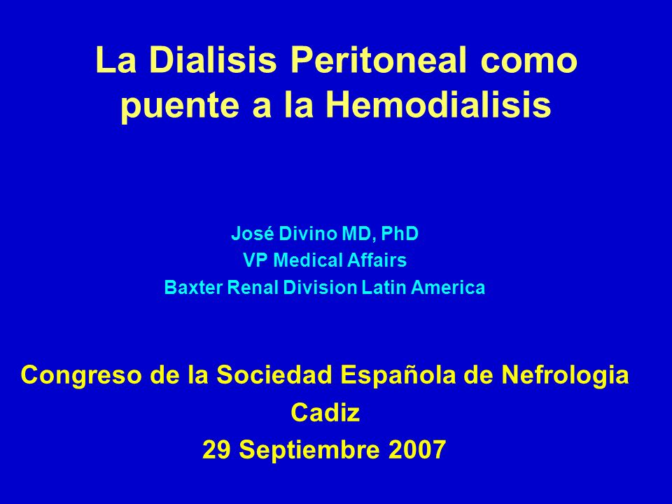 La Dialisis Peritoneal como puente a la Hemodialisis