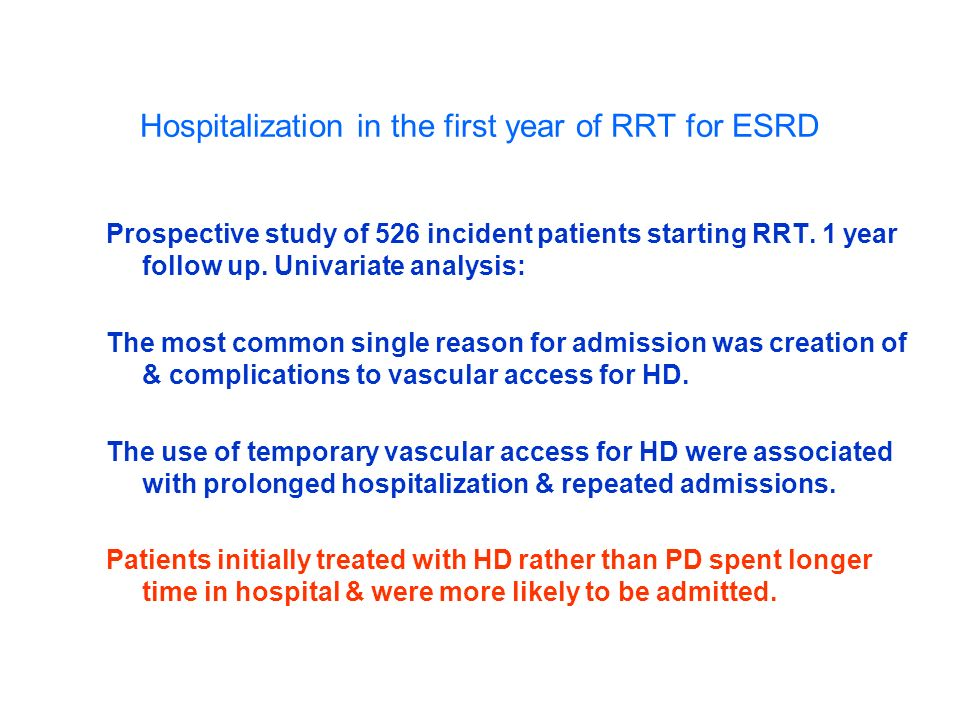 Hospitalization in the first year of RRT for ESRD