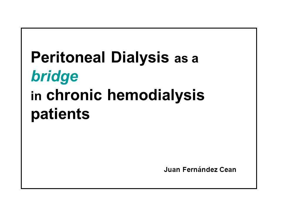 Peritoneal Dialysis as a bridge in chronic hemodialysis patients