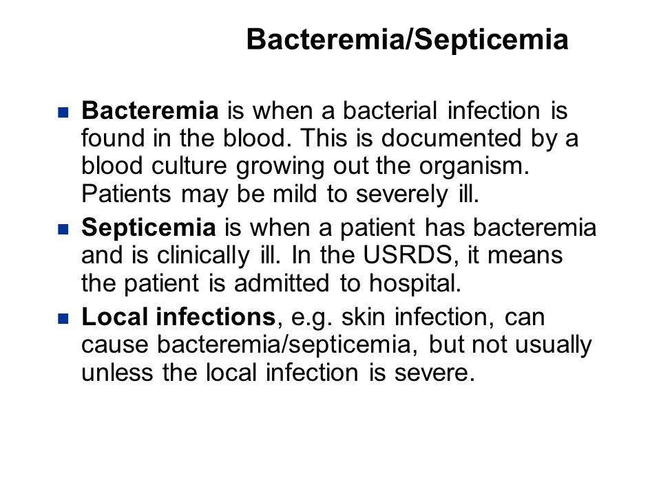Bacteremia/Septicemia