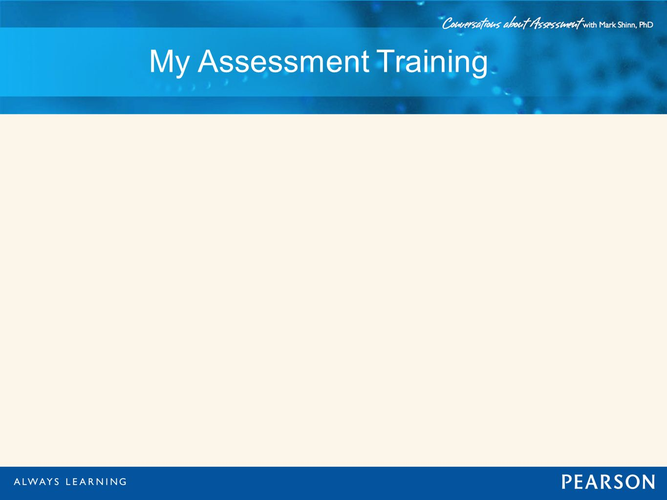 My Assessment Training