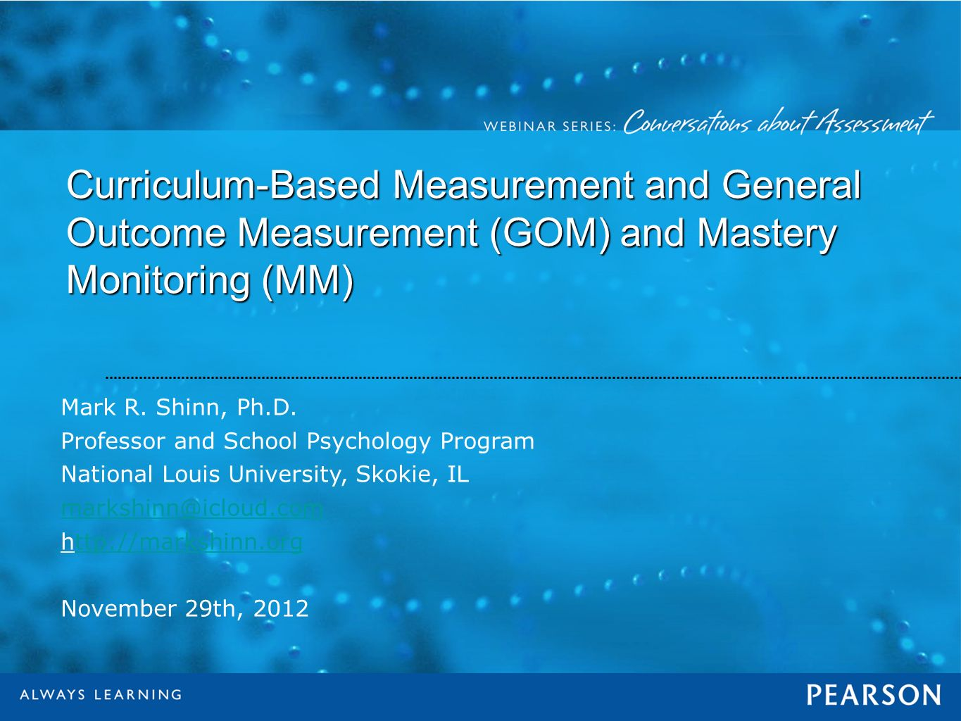 Curriculum-Based Measurement and General Outcome Measurement (GOM) and Mastery Monitoring (MM)