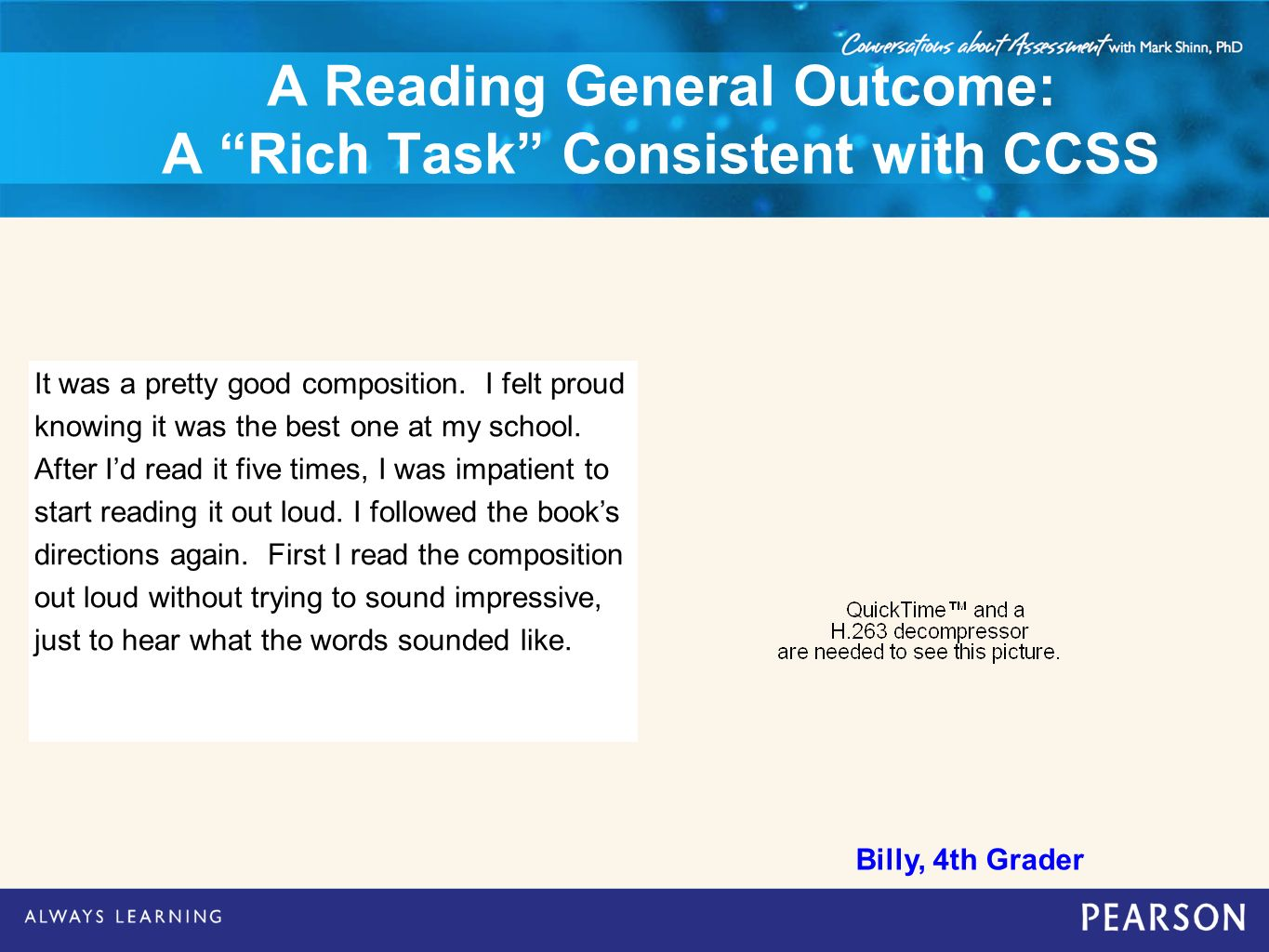 A Reading General Outcome: A Rich Task Consistent with CCSS