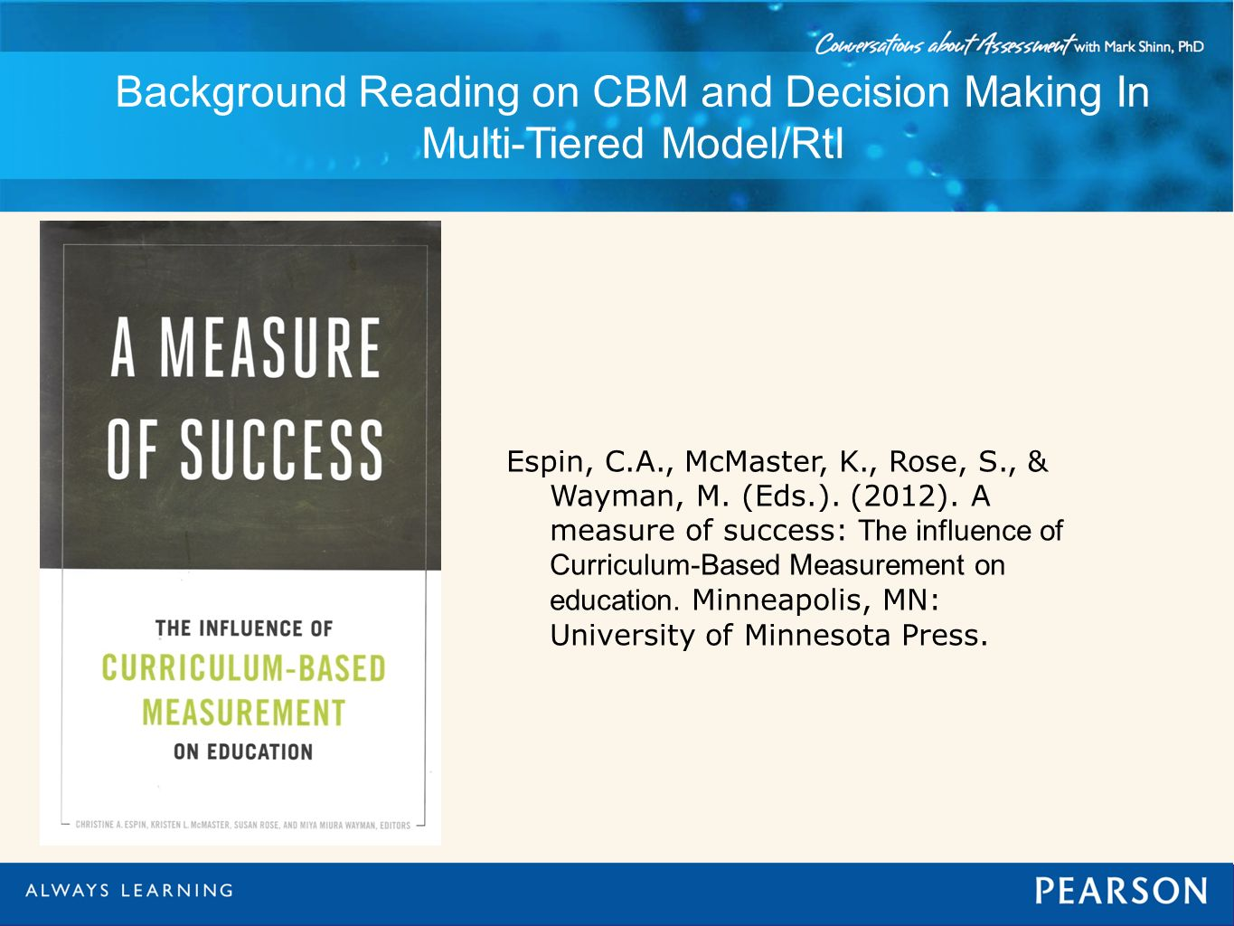 Background Reading on CBM and Decision Making In Multi-Tiered Model/RtI