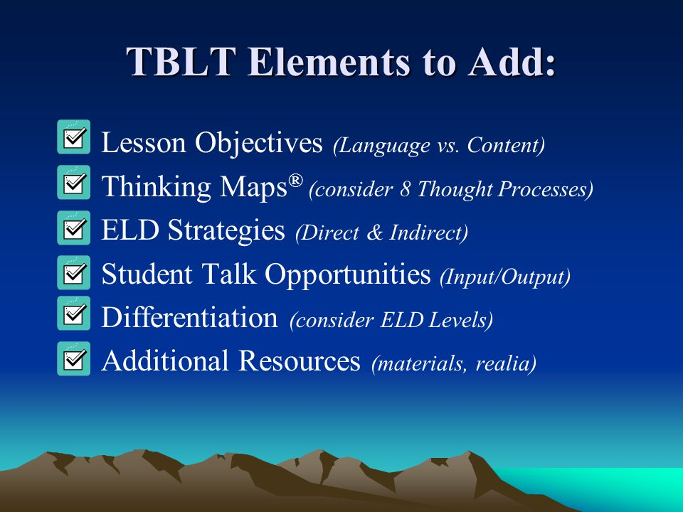 TBLT Elements to Add: Lesson Objectives (Language vs. Content)