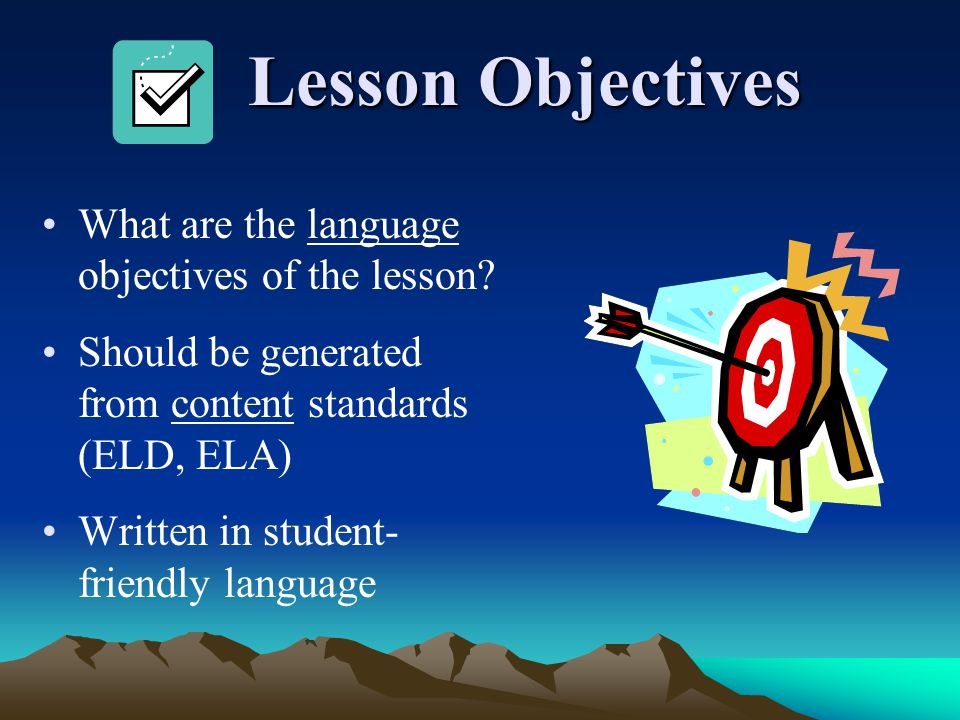 Lesson Objectives What are the language objectives of the lesson
