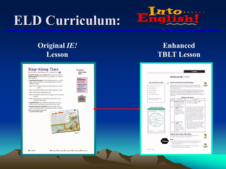 ELD Curriculum: Original IE! Lesson Enhanced TBLT Lesson