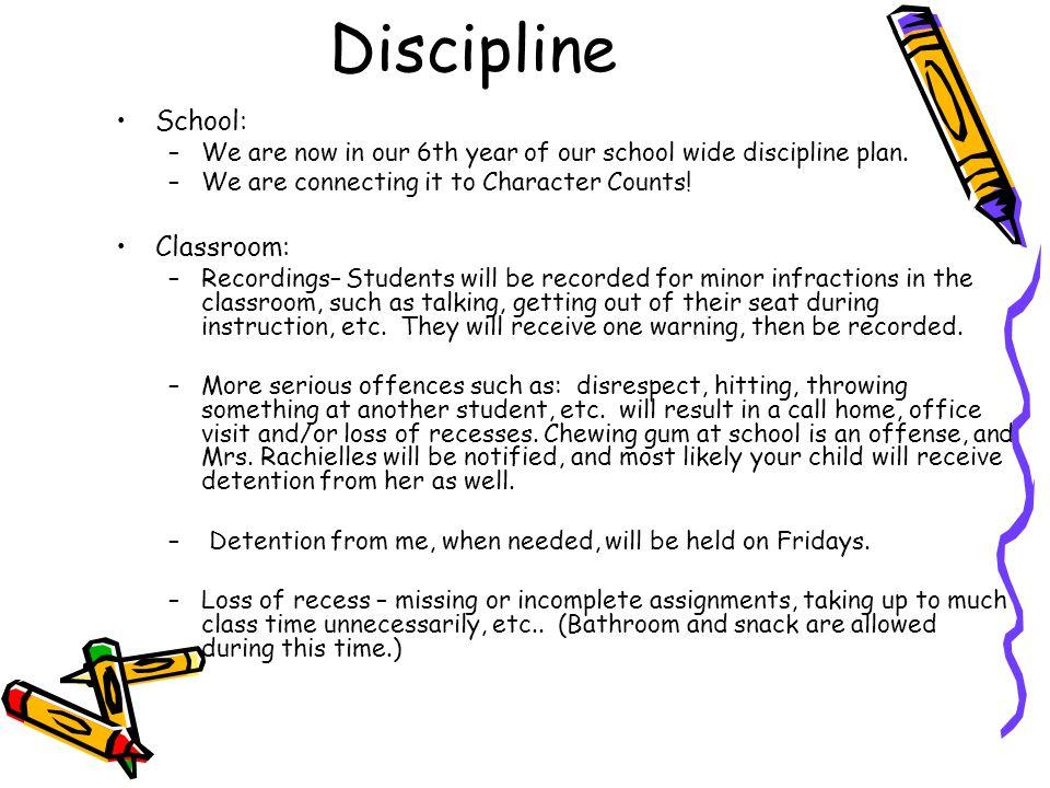 Discipline School: Classroom: