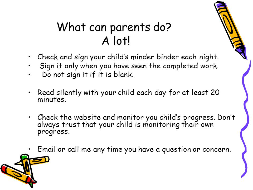 What can parents do A lot!