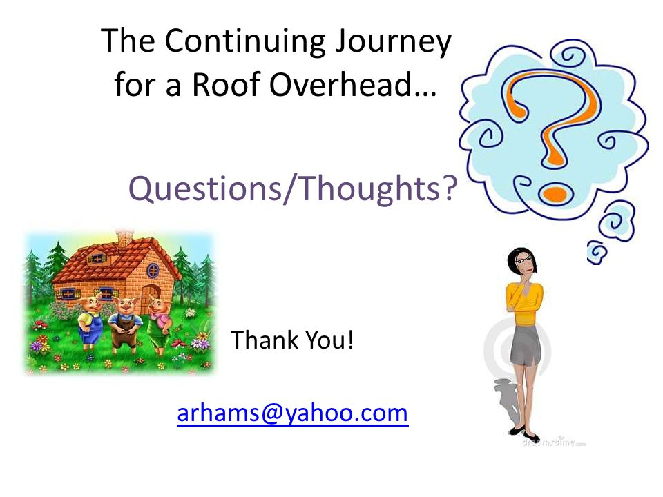 The Continuing Journey for a Roof Overhead…