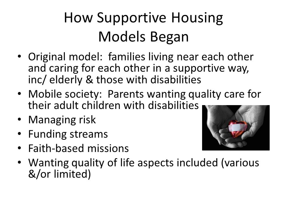 How Supportive Housing Models Began