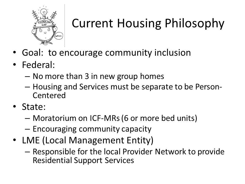 Current Housing Philosophy