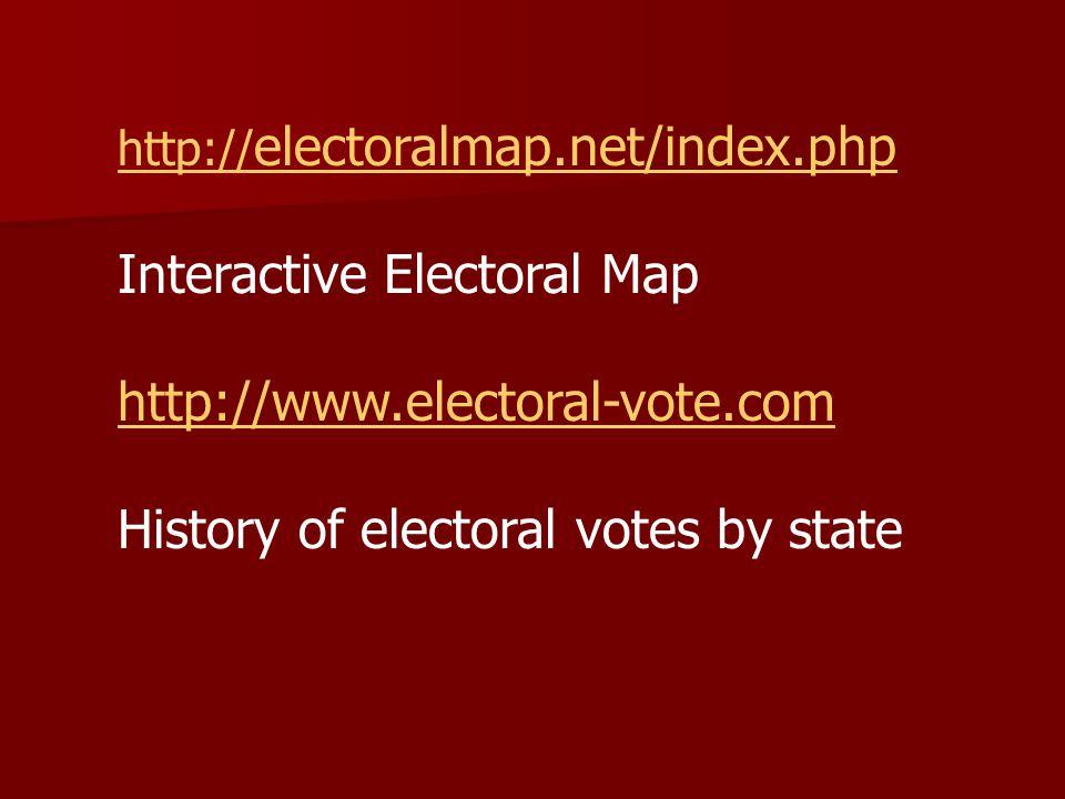 Interactive Electoral Map http://www.electoral-vote.com