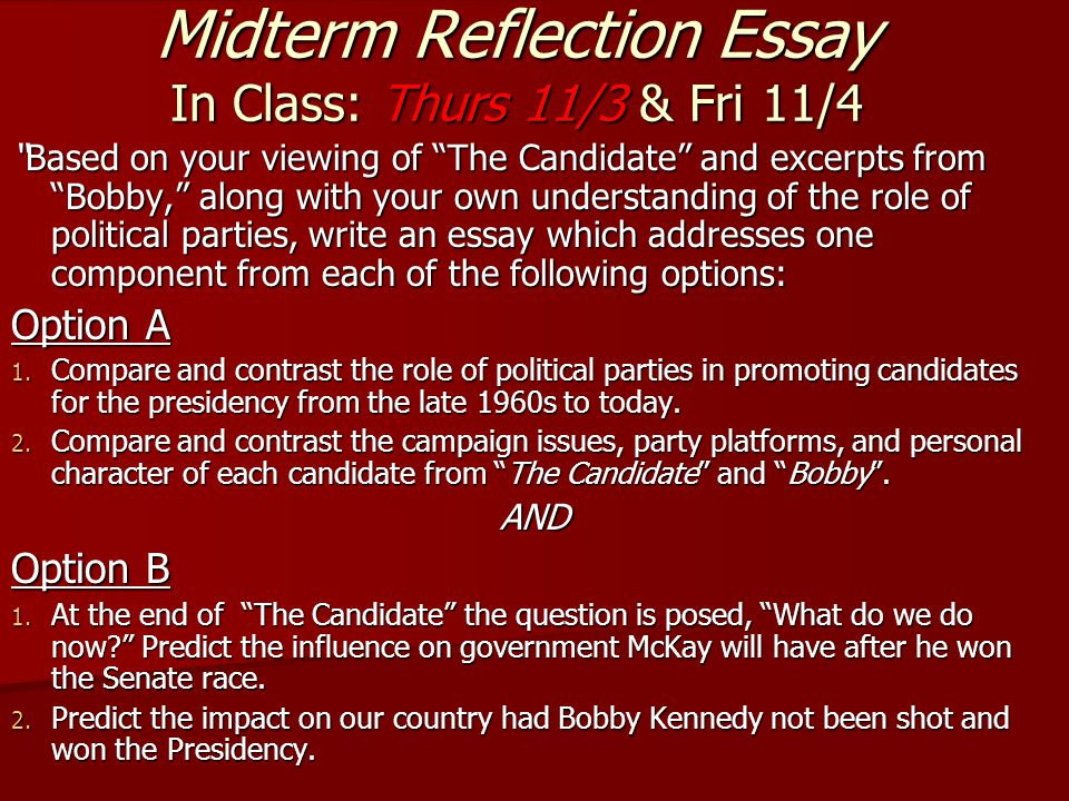 Midterm Reflection Essay In Class: Thurs 11/3 & Fri 11/4