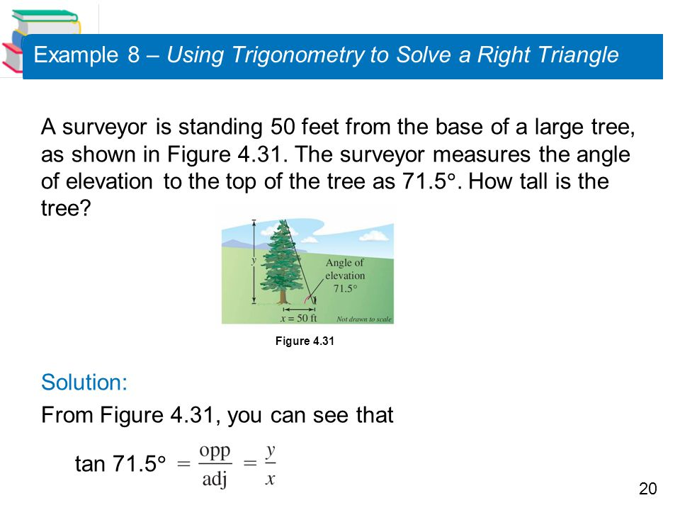 Example 8 – Using Trigonometry to Solve a Right Triangle