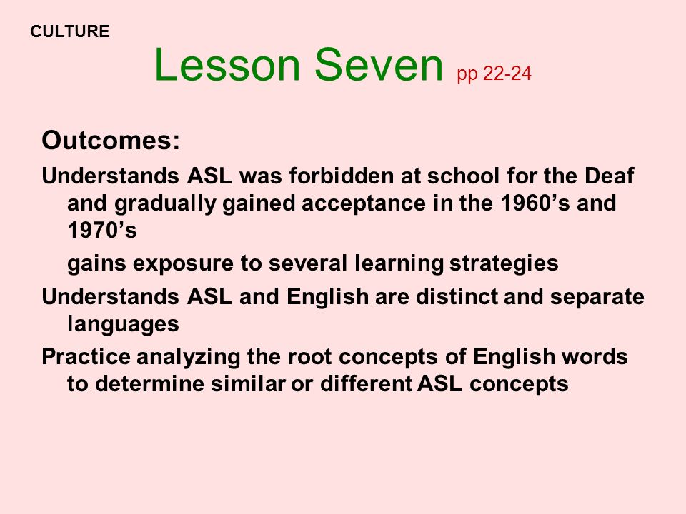 Lesson Seven pp 22-24 Outcomes: