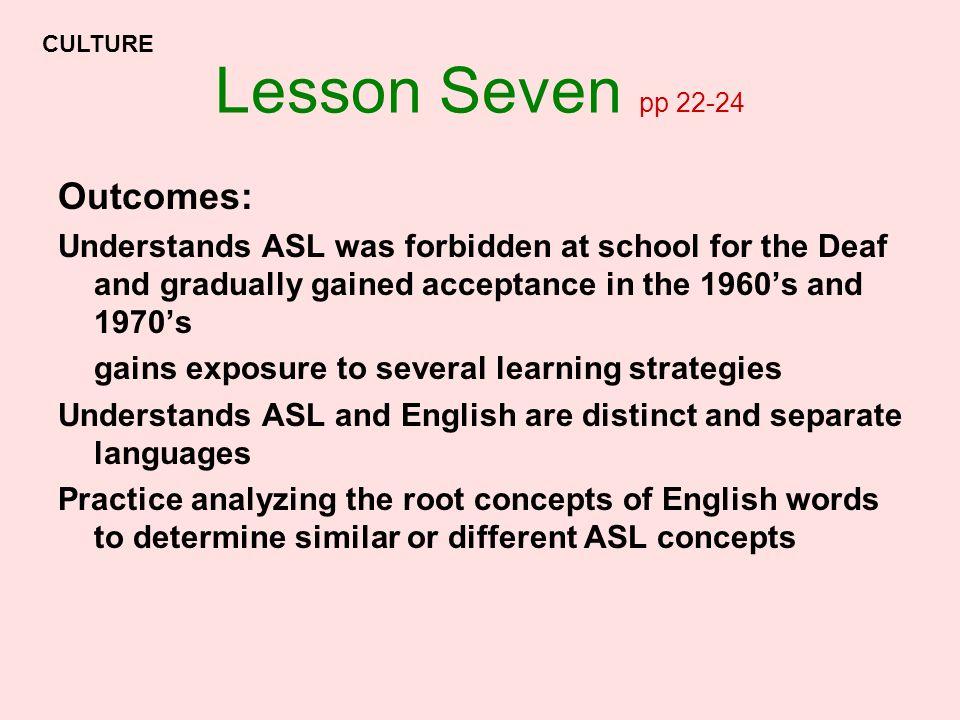 Lesson Seven pp 22-24 Outcomes: