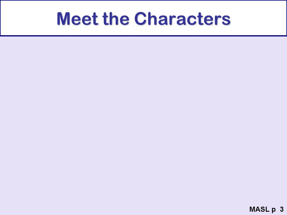 Meet the Characters MASL p 3