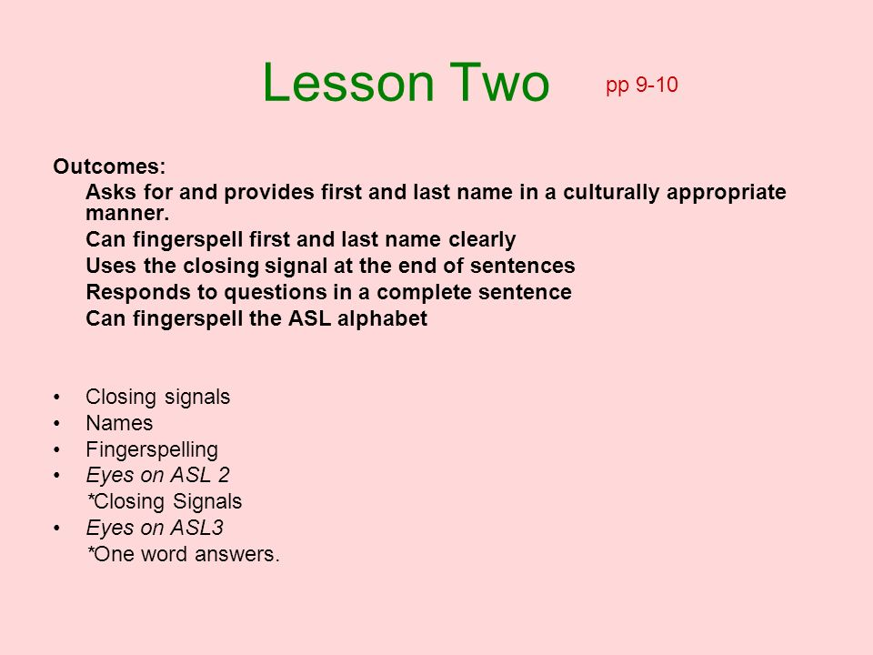 Lesson Two pp 9-10 Outcomes: