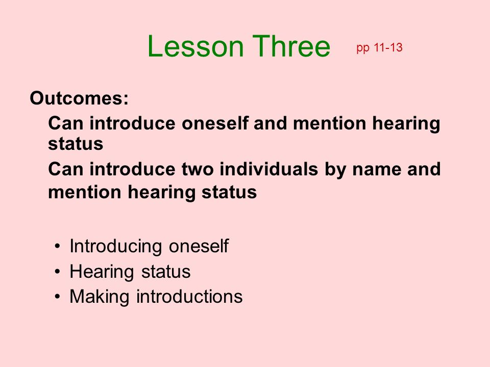 Lesson Three Outcomes: