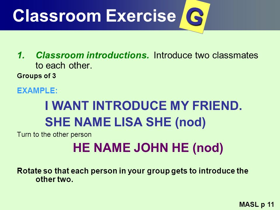 G Classroom Exercise I WANT INTRODUCE MY FRIEND.