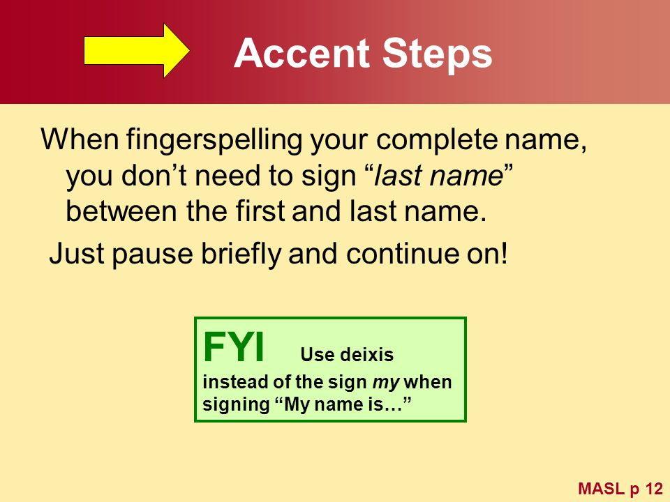 Accent Steps FYI Use deixis