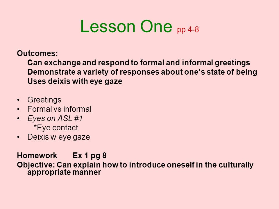 Lesson One pp 4-8 Outcomes: