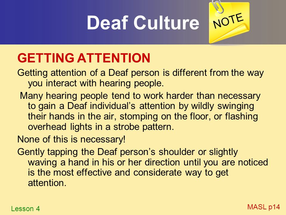 Deaf Culture GETTING ATTENTION NOTE