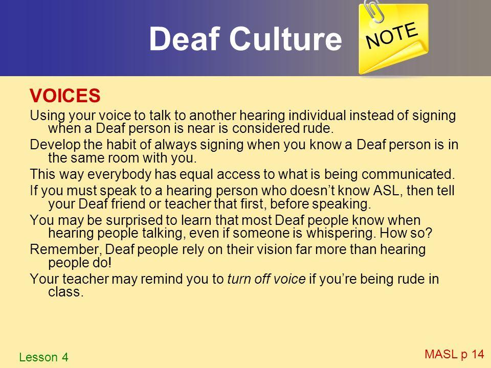 Deaf Culture NOTE VOICES