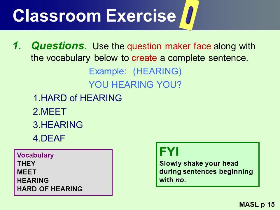 I Classroom Exercise FYI