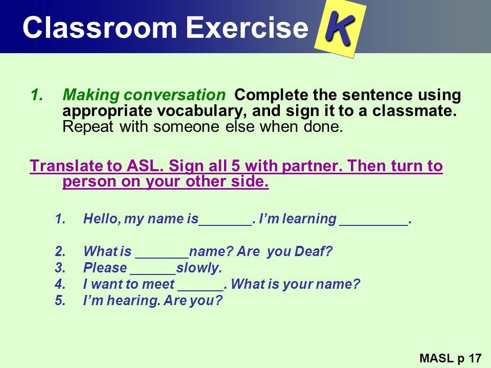 Classroom Exercise K.