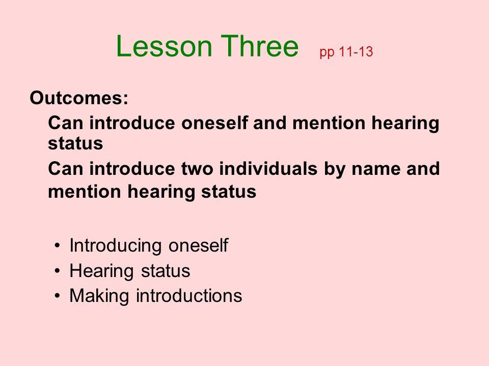 Lesson Three pp 11-13 Outcomes: