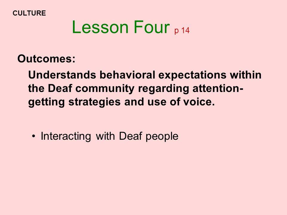 Lesson Four p 14 Outcomes: