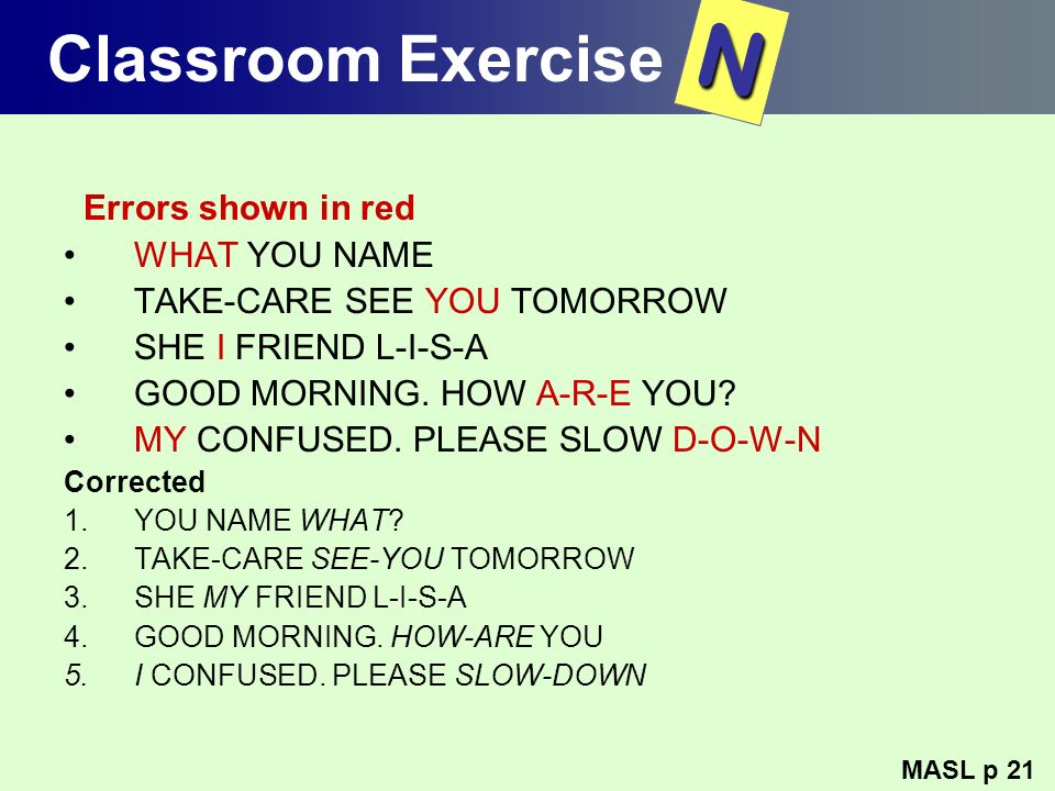 N Classroom Exercise Errors shown in red WHAT YOU NAME