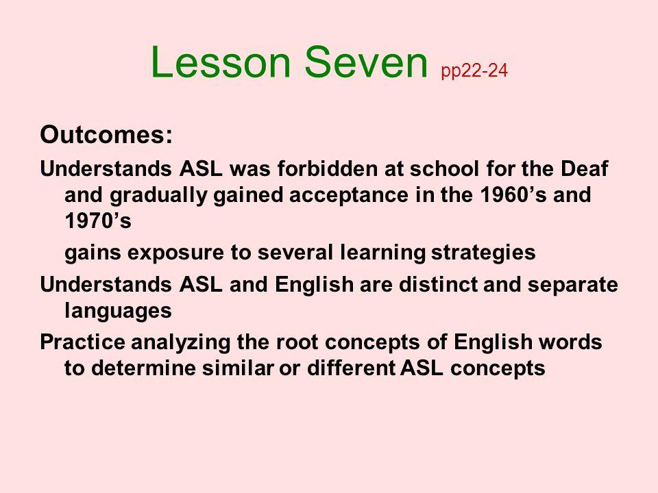 Lesson Seven pp22-24 Outcomes: