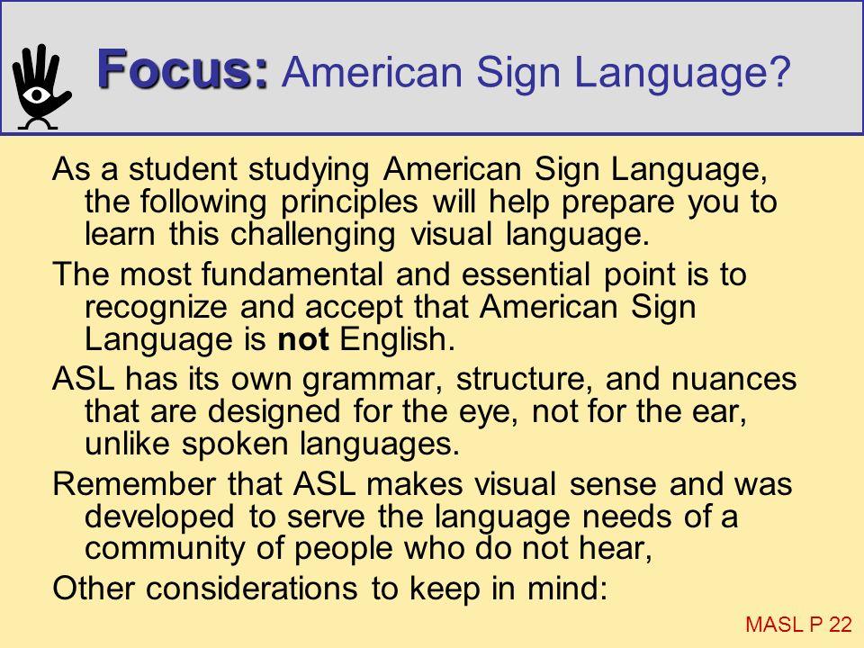 Focus: American Sign Language