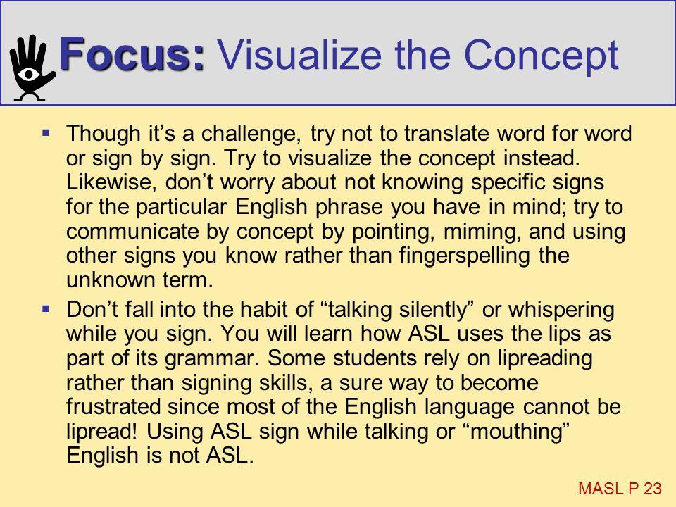 Focus: Visualize the Concept