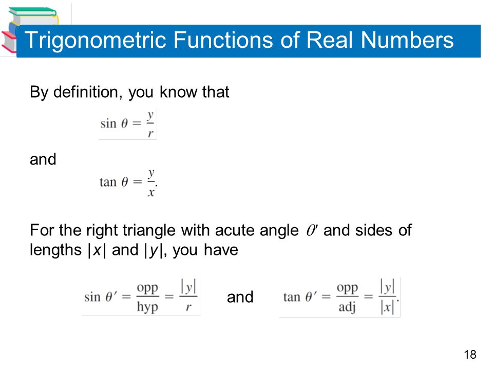 Trigonometric Functions of Real Numbers