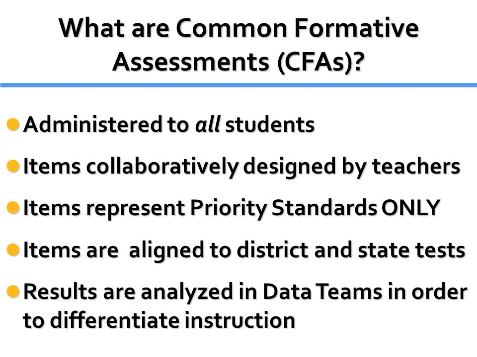 What are Common Formative Assessments (CFAs)
