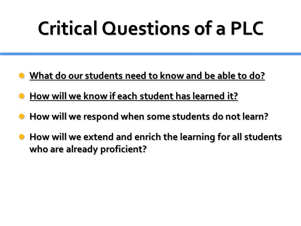 Critical Questions of a PLC