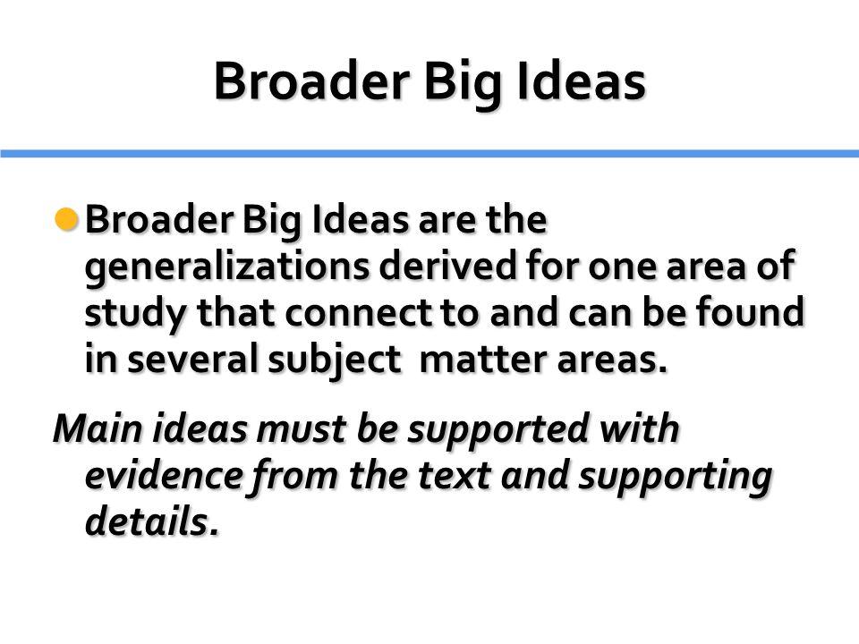 Broader Big Ideas