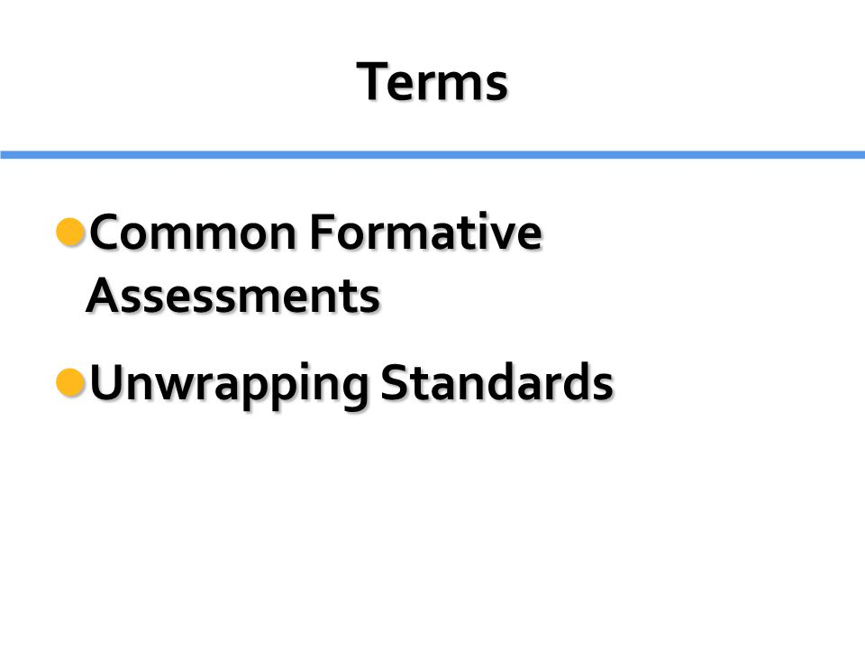 Terms Common Formative Assessments Unwrapping Standards 5 minutes