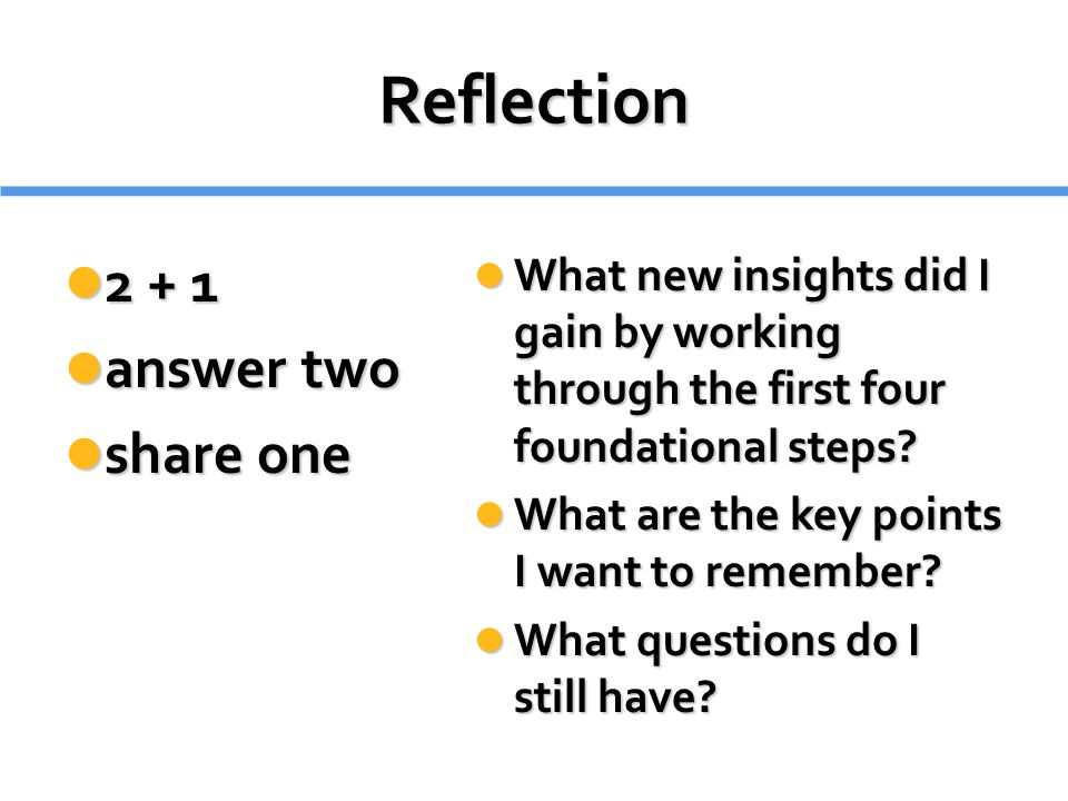 Reflection 2 + 1 answer two share one